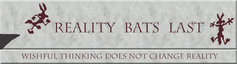 reality-bats-last